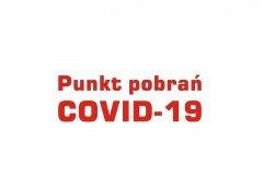 AKTUALIZACJA! Punkt pobrań wymazów w kierunku COVID-19