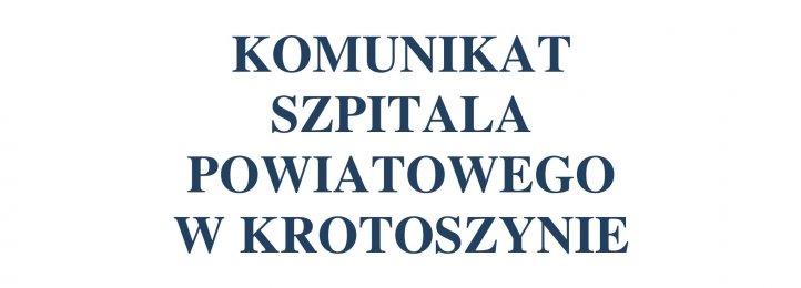 Komunikat Szpitala Powiatowego w Krotoszynie - 19.10.2020 r.