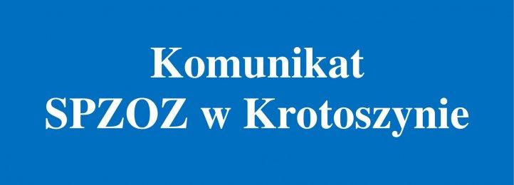 Komunikat SPZOZ w Krotoszynie